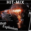 Hit Mix Pop Explosion (Vol. 2)/Hit Mix Allstars