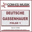 Deutsche Gassenhauer (Folge 1)/Deutsche Gassenhauer