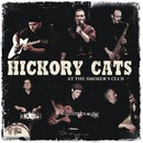 At the Smoker's Club/Hickory Cats
