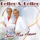 Cherie Mon Amour/Feller & Feller