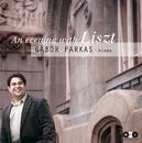 An Evening with Liszt/Gábor Farkas