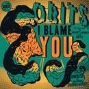 I Blame You/Obits