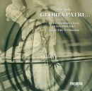 Urmas Sisask : Gloria Patri... 15 Meditative and Tranquil Hymns for Mixed Choir A Cappella/The Chamber Choir Eesti Projekt