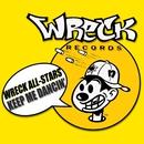 Keep Me Dancin'/Wreck All Stars
