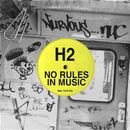 No Rules In Music EP/H2