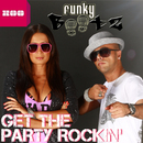Get the Party Rockin'/Funky Bootz