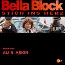 Bella Block - Stich ins Herz (Original Soundtrack)/Ali N. Askin