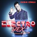 Electro Sex/COSIMO - Der Checker vom Neckar