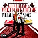 Ferrari Boyz (Deluxe)/Gucci Mane & Waka Flocka Flame