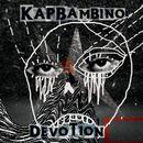 Devotion/Kap Bambino