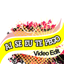 Ai Se Eu Te Pego/Video Edit