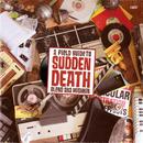 Sudden Death/Blend Mishkin