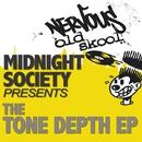 Tone Depth EP/Midnight Society