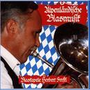 Alpenländische Blasmusik/Blaskapelle Herbert Ferstl
