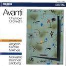 Aarre Merikanto / Paavo Heininen / Magnus Lindberg/Avanti! Chamber Orchestra