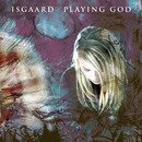 Playing God (Single Edit)/Isgaard