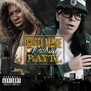 BAYTL/Gucci Mane & V-Nasty