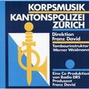 Korpsmusik Kantonspolizei Zürich/Korpsmusik Kantonspolizei Zürich