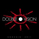 Knockin' 2011 Remixes Part.1/Double Vision