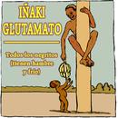 Todos los negritos tienen hambre [y frio]/Iñaki Glutamato