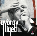 The Ligeti Project/Ligeti Project