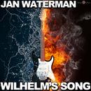 Wilhelm's Song/Jan Waterman