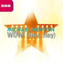 WOW! [Hey, Hey]/Michael Newton