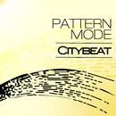 Citybeat/Pattern Mode