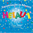 Helau 1 - Fassenacht in Meenz/Oliver Mager