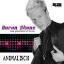 Animalisch/Aaron Stone