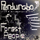 Perdurabo/Forest People