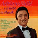 ... verliebt in Musik/Adriano Valle