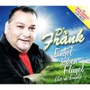 Engel haben Flügel/D'r Frank
