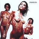 Blood Guts & Pussy/The Dwarves