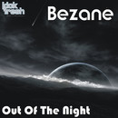 Out of the Night/Bezane