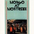 Mongo At Montreaux/Mongo Santamaria