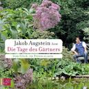 Die Tage des Gärtners/Jakob Augstein