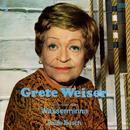 Grete Weiser liest/Grete Weiser