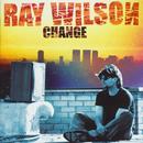 Change/Ray Wilson