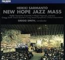 New Hope Jazz Mass/Heikki Sarmanto Ensemble and Gregg Smith Vocal Quartet