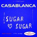 Sugar Sugar (Deutsche Version)/Casablanca