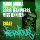 Shake/Mario Larrea