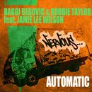 Automatic feat. Jamie Lee Wilson/Baggi Begovic & Robbie Taylor