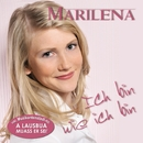 Ich bin wie ich bin/Marilena