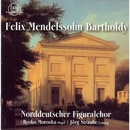 Felix Mendelssohn Bartholdy/Norddeutscher Figuralchor, Ryoko Morooka, Jörg Straube
