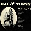 Folklore/Hai und Topsy mit Rhythmusgruppe