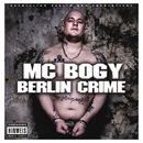 Berlin Crime/MC Bogy