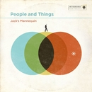 People And Things (Deluxe)/Jack's Mannequin