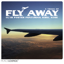 Fly Away EP/Clyb Foster