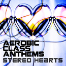 Stereo Hearts/Aerobic Class Anthems